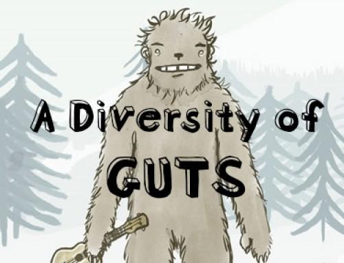 A Diversity of Guts
